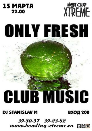 ONLY FRESH CLUB MUSIC