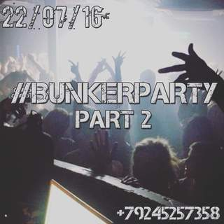 #bunkerparty